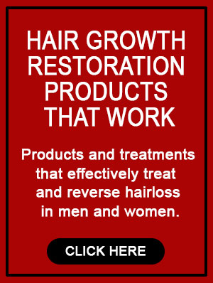 Hair Growth Restoration Products that Work