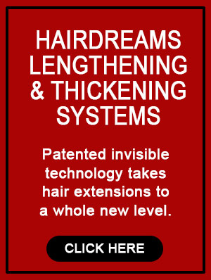 Hairdreams Lengthening and Thickening Systems